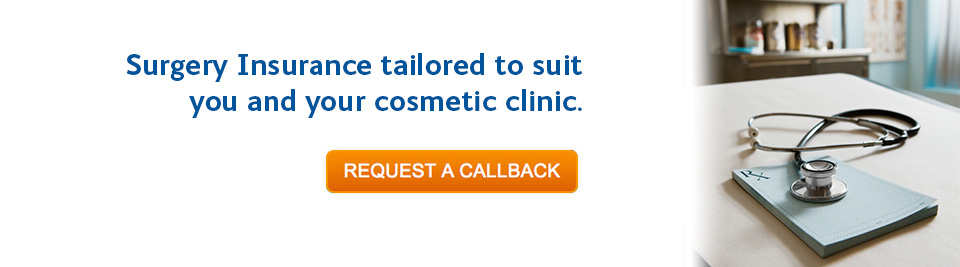 Surgery Insurance tailored to suit you and your cosmetic clinic
